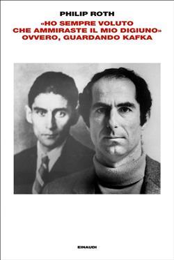 """""""Ho sempre voluto che ammiraste il mio digiuno"""" ovvero, guardando Kafka"""