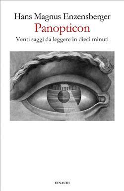 Panopticon. Venti saggi da leggere in dieci minuti