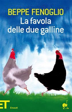 La favola delle due galline. Ediz. illustrata