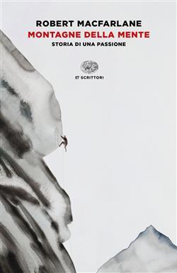 Montagne della mente. Storia di una passione