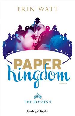 Paper Kingdom. The Royals