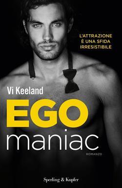 Egomaniac. Ediz. italiana
