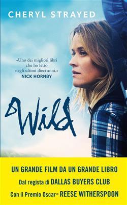 Wild. Una storia selvaggia di avventura e rinascita