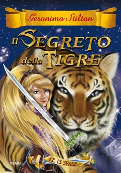 Il segreto della tigre. Le 13 spade