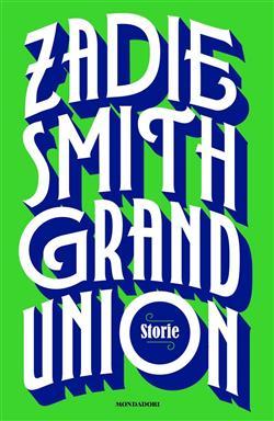 Grand Union. Storie