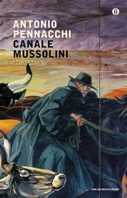 Canale Mussolini. Parte prima