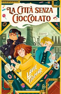 La città senza cioccolato