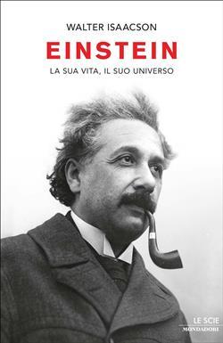 Einstein. La sua vita, il suo universo. Ediz. illustrata