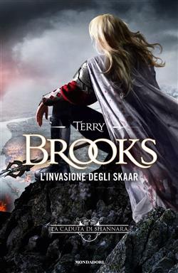 L'invasione degli Skaar. La caduta di Shannara