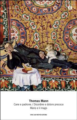 Cane e padrone-Disordine e dolore precoce-Mario e il mago