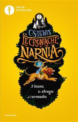 Il leone, la strega e l'armadio. Le cronache di Narnia