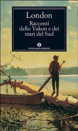 Racconti dello Yucon e dei mari del Sud