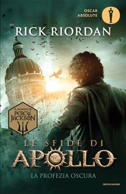 La profezia oscura. Le sfide di Apollo