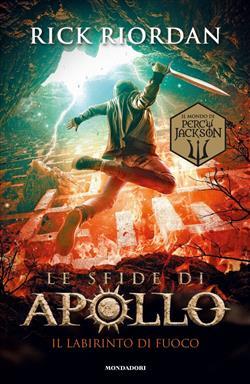 Il labirinto di fuoco. Le sfide di Apollo