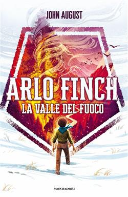 La valle del fuoco. Arlo Finch