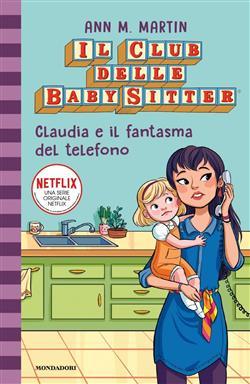 Claudia e il fantasma del telefono. Il club delle baby-sitter