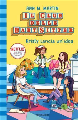 Kristy lancia un'idea. Il club delle baby-sitter