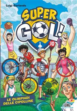 Supergol - 10. Le Olimpiadi delle Cipolline
