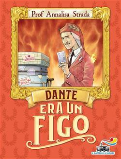 Dante era un figo