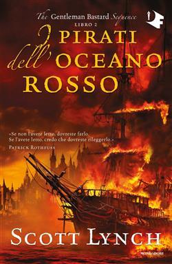 I pirati dell'oceano rosso. The Gentleman Bastard sequence