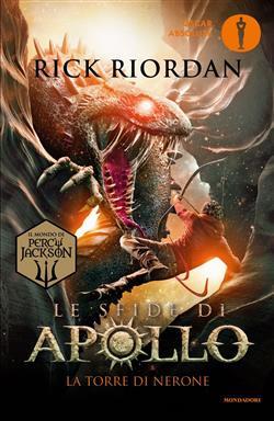 La torre di Nerone. Le sfide di Apollo