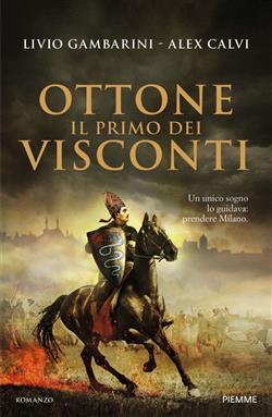 Ottone. Il primo dei Visconti