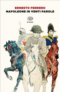Napoleone in venti parole