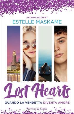 Lost hearts. Quando la vendetta diventa amore