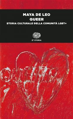 Queer. Storia culturale della comunità LGBT+