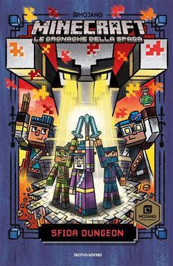Sfida Dungeon. Minecraft. Le cronache della spada