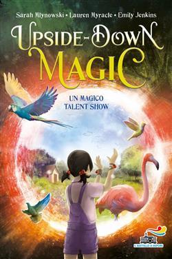 Un magico talent show. Upside down magic