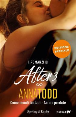I romanzi di After 3: Come mondi lontani-Anime perdute