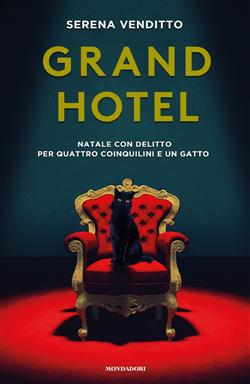 Grand Hotel. Natale con delitto per quattro coinquilini e un gatto