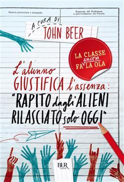 """L'alunno giustifica l'assenza: """"Rapito dagli alieni, rilasciato solo oggi"""""""