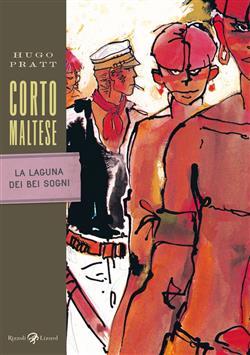 Corto Maltese - La laguna dei bei sogni