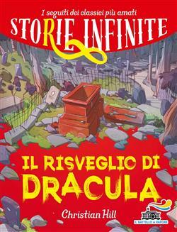 Il risveglio di Dracula. Storie infinite