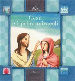 Gesù e i primi miracoli