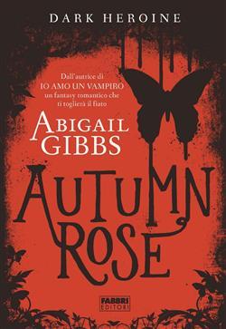 Dark Heroine - Autumn Rose