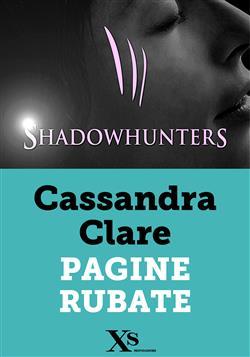 Shadowhunters. Pagine rubate