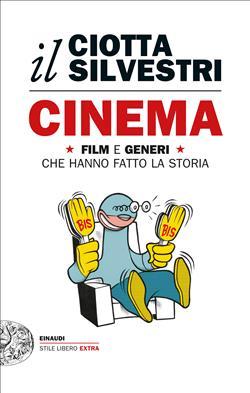 Cinema. Film e generi che hanno fatto la storia