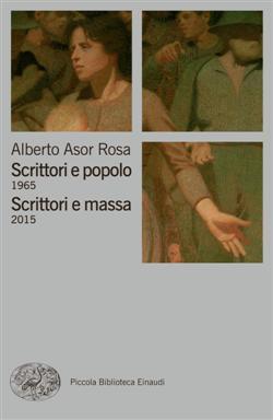 Scrittori e popolo (1965)-Scrittori e massa (2015)