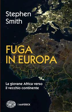 Fuga in Europa. La giovane Africa verso il vecchio continente