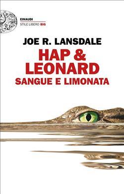 Sangue e limonata. Hap & Leonard