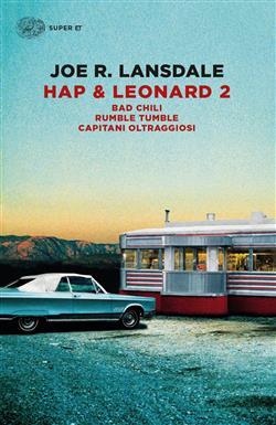 Hap & Leonard 2: Bad Chili-Rumble tumble-Capitani oltraggiosi