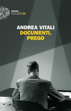 Documenti, prego