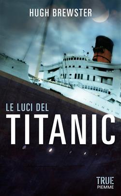 Le luci del Titanic