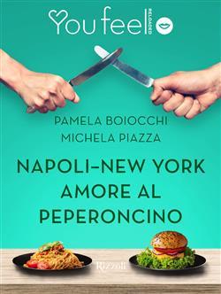 Napoli-New York. Amore al peperoncino