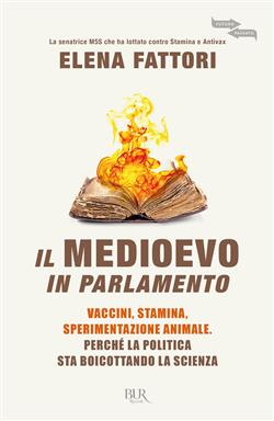 Il Medioevo in Parlamento. Vaccini, Stamina, sperimentazione animale. Perché la politica sta boicottando la scienza