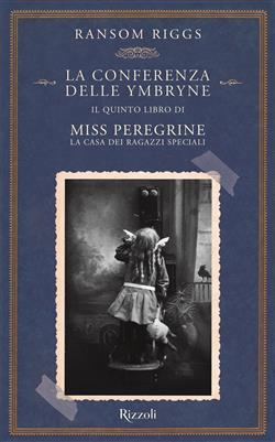 Miss Peregrine. La conferenza delle Ymbryne