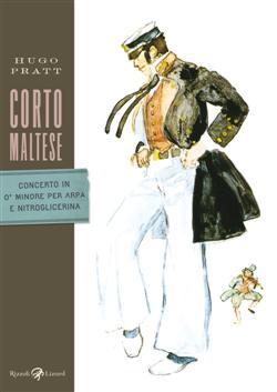Corto Maltese - Concerto in O' minore per arpa e nitroglicerina